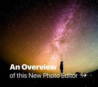 An Overview of this New Photo Editor
